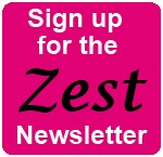 Receive the Zest Newsletter